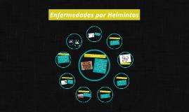 Copy of Copy of Enfermedades por Helmintos