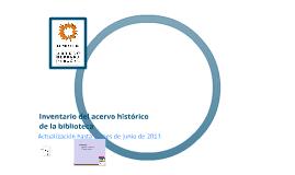 Inventario del acervo histórico de la biblioteca