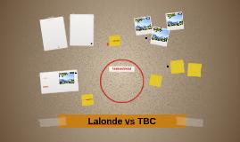 Lalonde vs TBC
