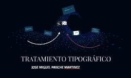 TRATAMIENTO TIPOGRÁFICO
