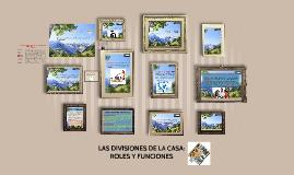 LAS DIVISIONES DE LA CASA: ROLES Y FUNCIONES DEL MATRIMONIO