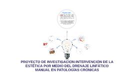 INTERVENCIÓN DE LA ESTÉTICA POR MEDIO DEL DRENAJE LINFÁTICO