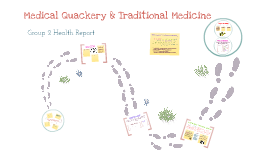 Copy of Medical Quackery and Traditional Medicine