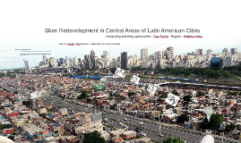 Slum redevelopment in central areas of Latin American cities