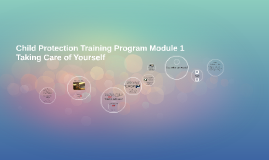 Module 1: Taking care of yourself