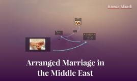 Arranged Marriage in Saudi Arabia