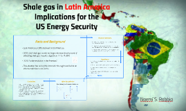 Shale gas in Latin America