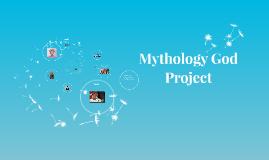 Copy of Mythology God Project