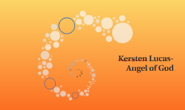 Kersten Lucas-Angel of God