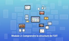 Module 2: Comprendre la structure de l'OIT