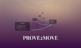 PROVE2MOVE