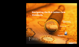 Navigating the ELA Common Core State Standards