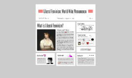 Libral Feminism: World Wide Phenominon