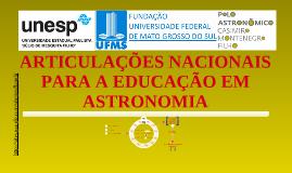 Copy of Articulações nacionais para a Educação em Astronomia