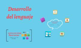 Desarrolla del lenguaje