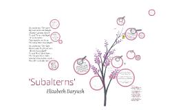 Copy of 'Subalterns'