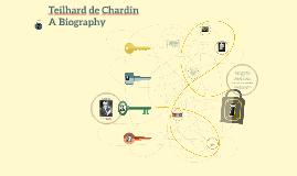 Teilhard de Chardi A Biography