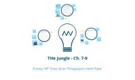 "Copy of Copy of Copy of ""The Jungle"" Ch. 7-9 (CHA3U1-01 Mr. Mein)"
