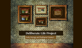 Deliberate Life Project