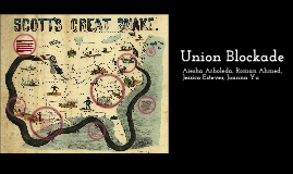 Copy of Union Blockade by Aiesha Arboleda on Prezi