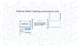 Rollover: Spelling and grammar: Lesson 1