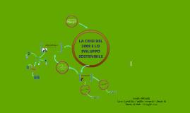 """TESINA """"La crisi del 2008 e lo sviluppo sostenibile"""""""