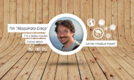 self-presentation of Alessandro Greco