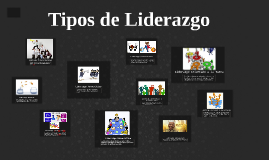 Copy of Tipos de Liderazgo