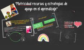 Estrategias de aprendizaje MOTRICIDAD