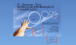 Copy of 5 Dimensão: Sistemas de informação para Gestão do Conhecimento