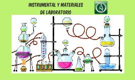 INSTRUMENTAL Y MATERIALES DE LABORATORIO