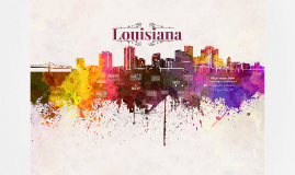Copy of Louisiana