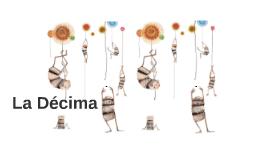 Copy of La Décima