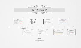 Copy of Jury System?
