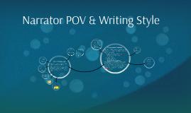 Narrator Pov & Writing Style