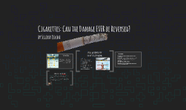 Cigarettes: is the Damage ever Fixed?