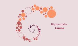 Copy of Bienvenida Emilia