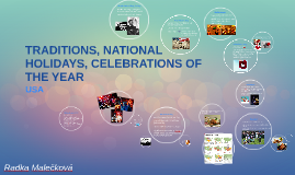 TRADITIONS, NATIONAL HOLIDAYS, CELEBRATIONS OF THE YEAR