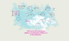 Diferencias de las Relaciones públicas y las Relaciones Públicas  en la Mercadotecnia