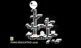 FORO EDUCATIVO 2016