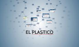 Copy of EL PLASTICO