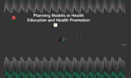 Chapter 1: Introduction to Health Education, Health Promotio