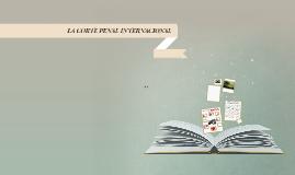 Copy of LA CORTE PENAL INTERNACIONAL