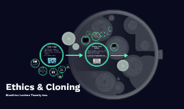 Cloning & Genetic Choices