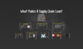 What Makes a Supply Chain Lean?