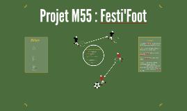 Projet M55 : Festi'Foot