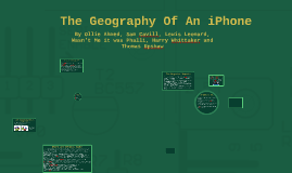 The Geography Behind An iPhone