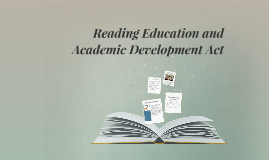 Reading Education and Academic Development Act