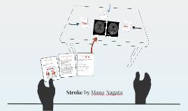 Stroke-Mana Nagata
