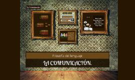 Filosofía del lenguaje; La Comunicación.